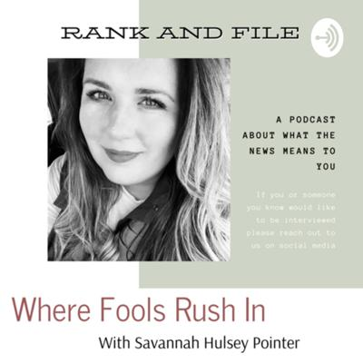 Rank and File with Savannah Hulsey Pointer