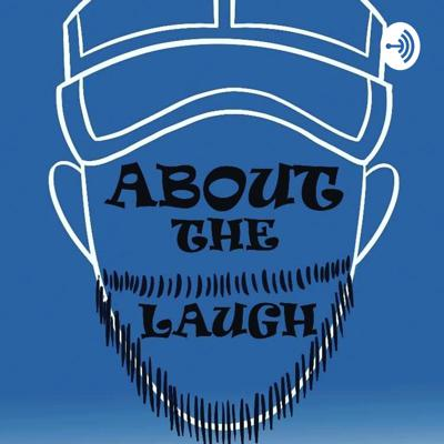 About the Laugh