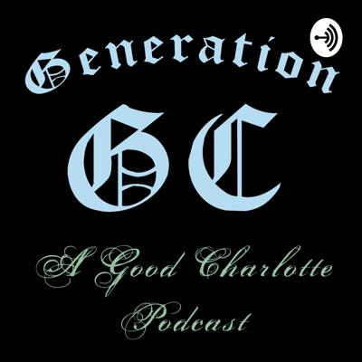 A podcast about Good Charlotte, diving deep into the band's discography and history one song at a time. Hosted by music journalist and diehard GC fan Molly Hudelson. Support this podcast: https://anchor.fm/generationgcpod/support