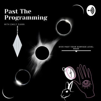 Past The Programming