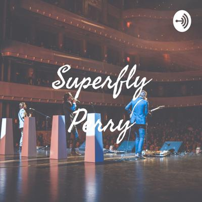 Superfly Perry