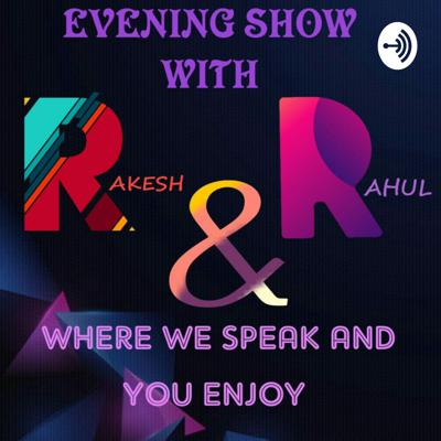 MISSION DEVELOPMENT : EVENING SHOW WITH R AND R