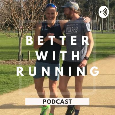 Better with Running