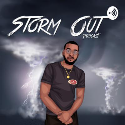 Storm Out Podcast