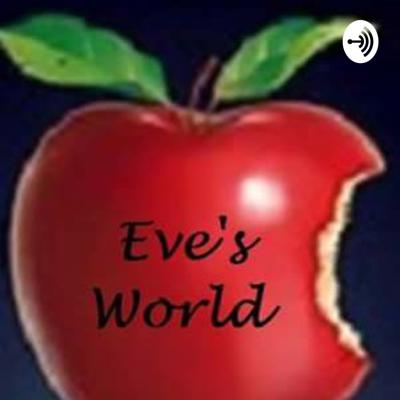Eve's World: Oh How Sweet It Is!