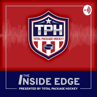 The Inside Edge Presented by Total Package Hockey