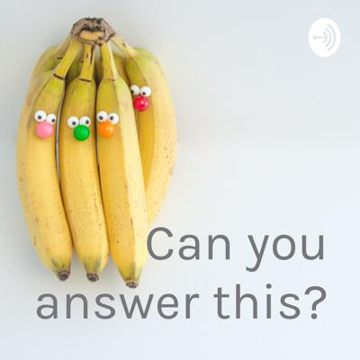 Can you answer this?