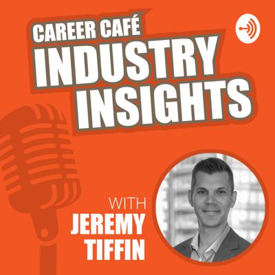 Career Cafe Industry Insights