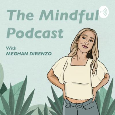 The Mindful Podcast