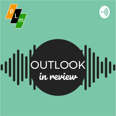 Outlook in Review