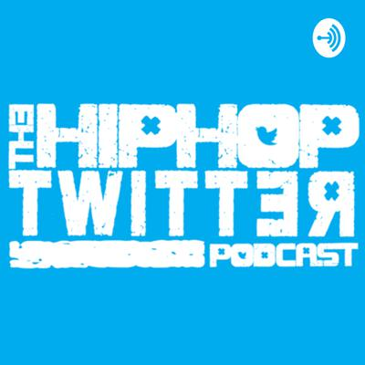 The Hip-Hop Twitter Podcast