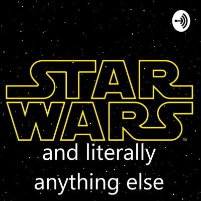 Star Wars and literally anything else
