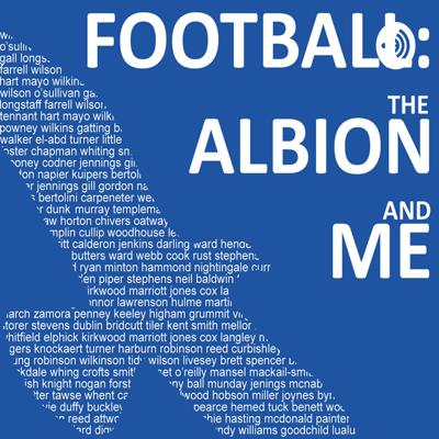 Football, the Albion and Me