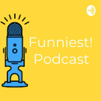 Funniest Podcast