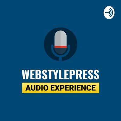 WebStylePress Audio Experience