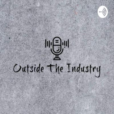 Outside The Industry