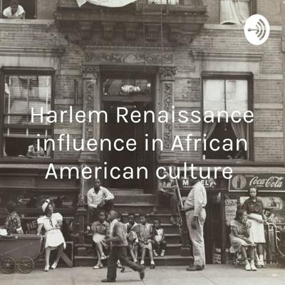 Harlem Renaissance influence in African American culture