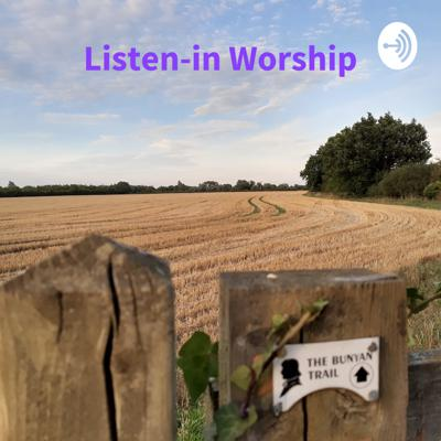 Listen-in Worship: the Church of England in Meppershall and Shefford Podcast