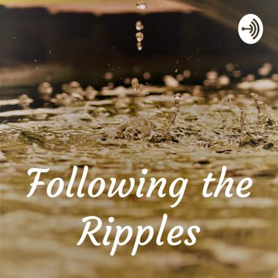 Following the Ripples