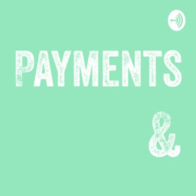 Payments &