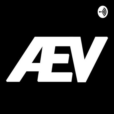 PODCASTS WITH AEV