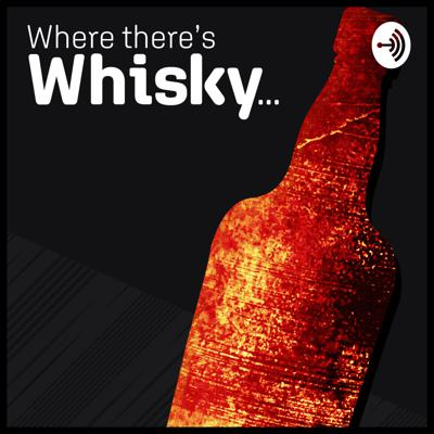 Where There's Whisky