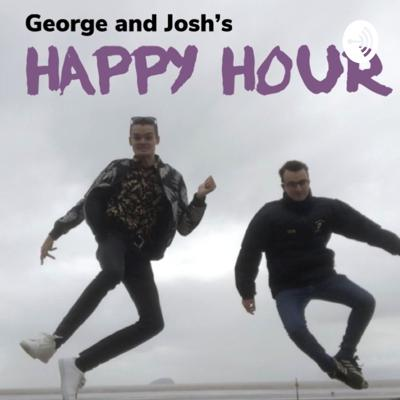 George and Josh's Happy Hour
