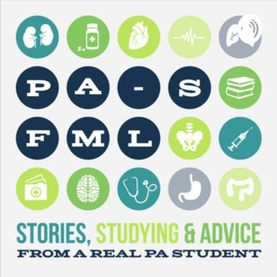 PA-S, FML: Inside PA School, from a Real PA Student with stories, studying, and advice.