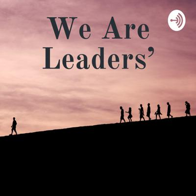 We Are Leaders'
