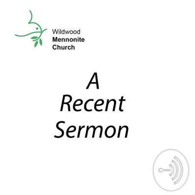Wildwood Mennonite Church is a congregation of Mennonite Church Canada based in Saskatoon, SK. Join us weekly for messages from our pulpit to your ears.
