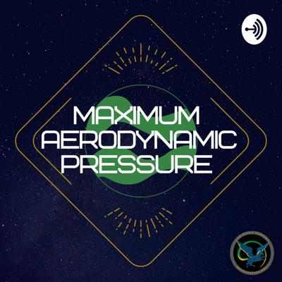 This is Maximum Aerodynamic Pressure, a podcast by Cal Poly Pomona's Bronco Space, the student led collegiate podcast intended to introduce you to the wide range of space faring technology in the new space age.