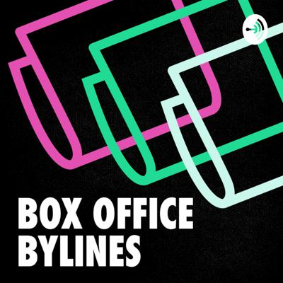 Box Office Bylines