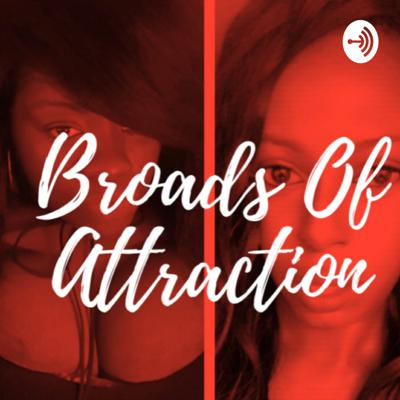 Broads of Attraction