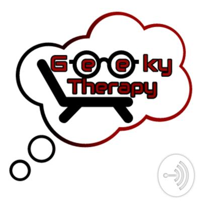 Geeky Therapy