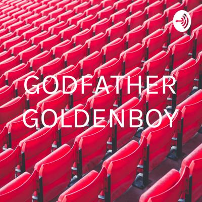 GODFATHER GOLDENBOY