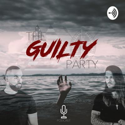 The Guilty Party Podcast