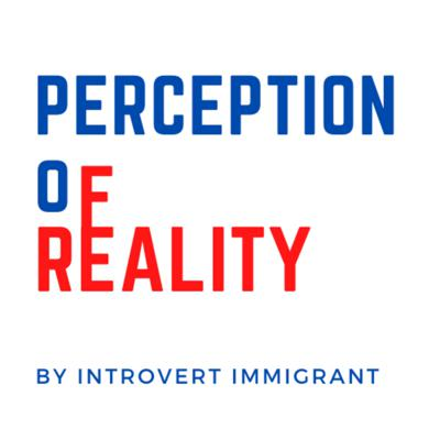 Perception Of Reality