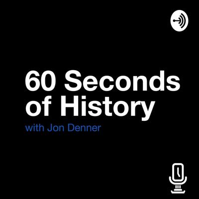 60 Seconds of History