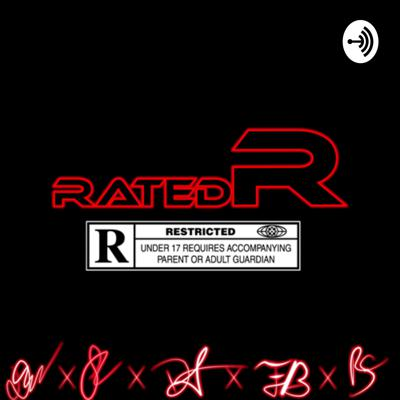 Rated R Podcast