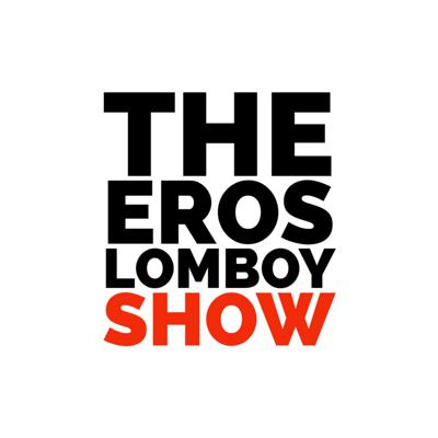 The Eros Lomboy Show