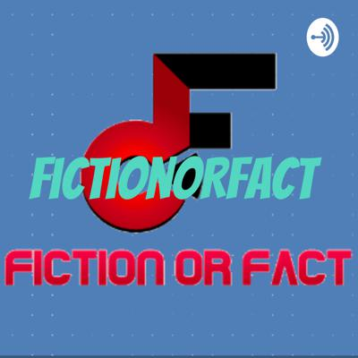 FictionORFact