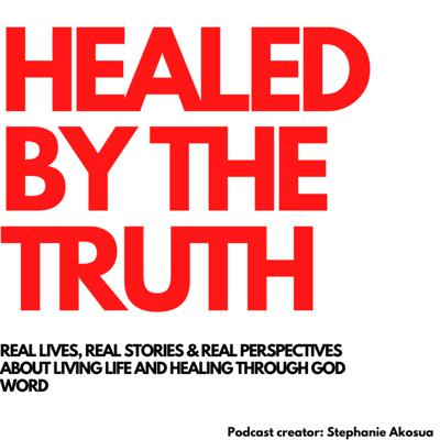 Healed By The Truth is: A christian podcast that keeps everything real and bares the vision to help people to heal in every area of their lives through the Word of God. Christian Podcast Music rights -  Jake Asare - Fresh Oil