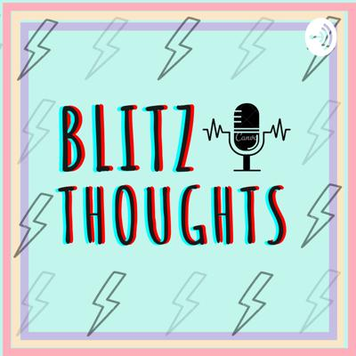 blitz Thoughts