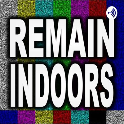 REMAIN INDOORS #3 - Don't Worry