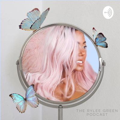 Rylee Green Podcast