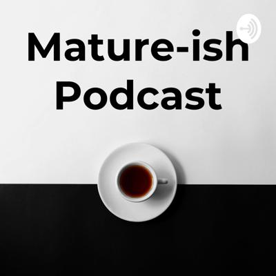 Mature-ish Podcast is a Filipino talk-show hosted by King and Lawrence.  They talk about culture, art, creativity, and life in general.