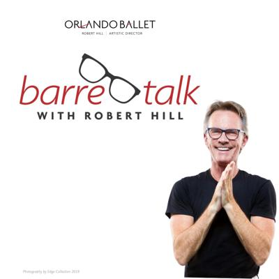 Barre Talk with Robert Hill