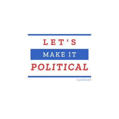 Let's Make It Political (by Hannah) is a podcast for people who want to learn more about how politics are in every day life. If you are someone who doesn't really involve themselves in politics or aren't well-versed in political terms, don't worry! This podcast is to help explain how the government works so we can have a more educated voter base :)