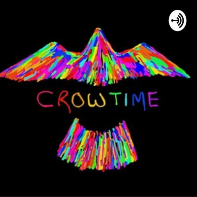 IT'S CROWTIME
