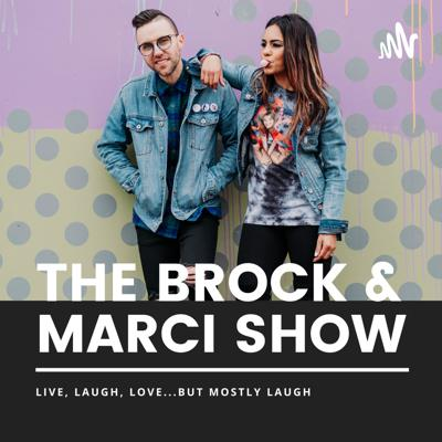 The Brock and Marci Show